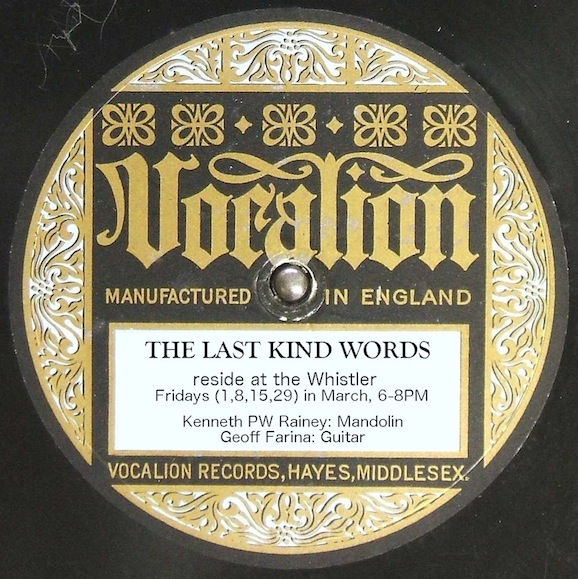 The Last Kind Words at The Whistler